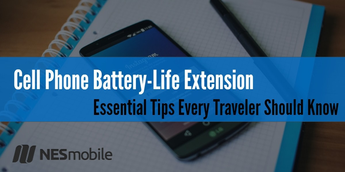 Tips for cell phone battery life- nesmobile